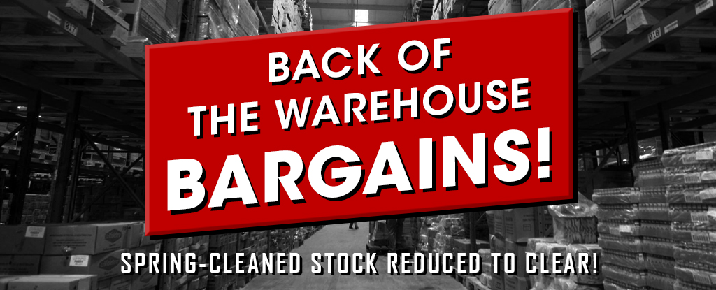 WAREHOUSE BARGAINS